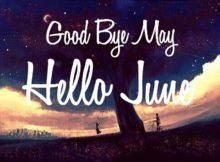 Good Bye May Hello June Wallpaper