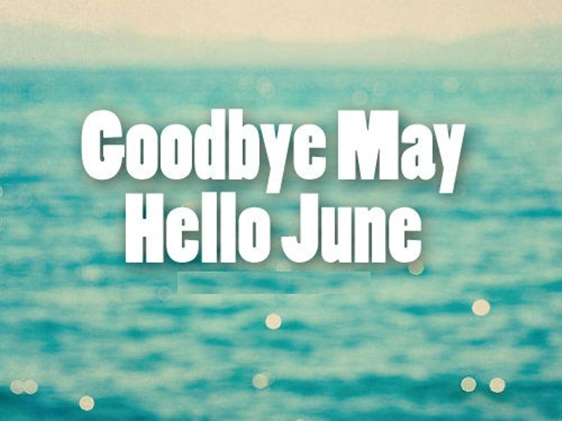 Good Bye May Hello June for Whatsapp