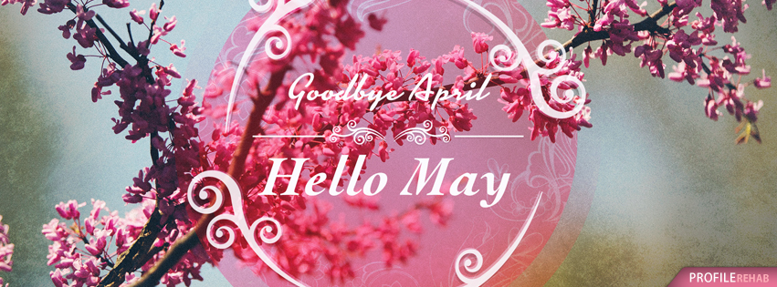 Goodbye April Hello May Images Quotes