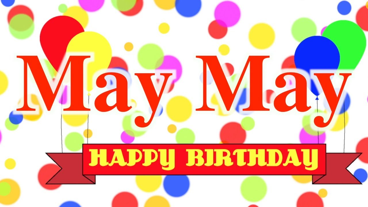 Happy Birthday May Clipart