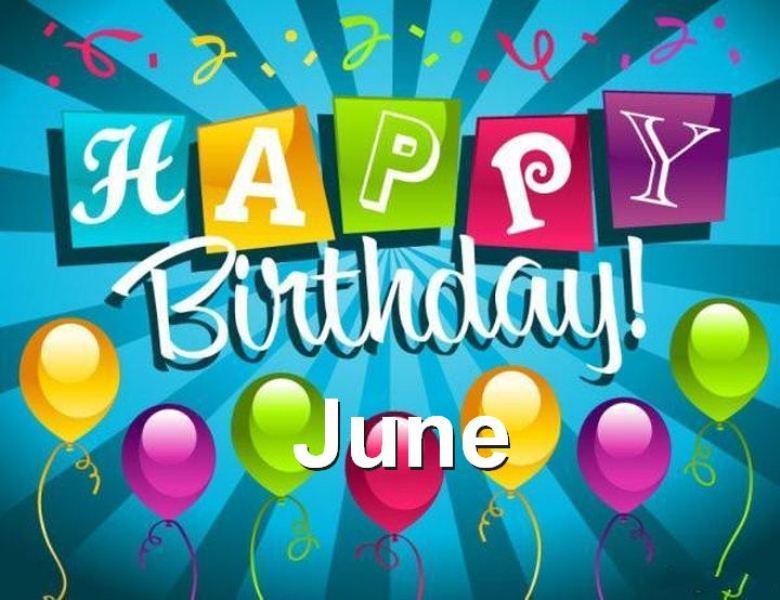 Hello June My Birthday Month