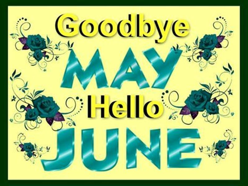 Images Good Bye May Hello June