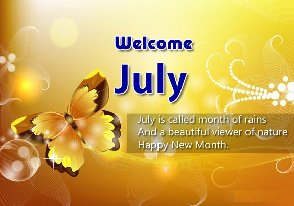 Welcome July Messages Quotes