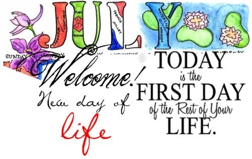 Welcome July Quotes 2018