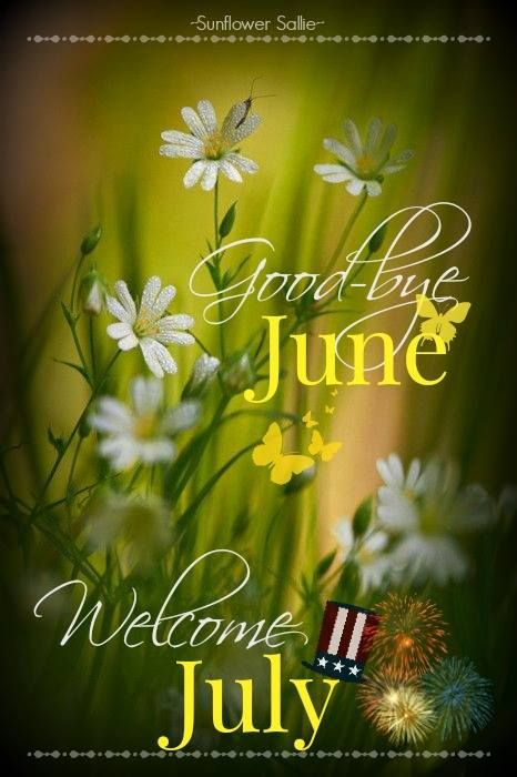 Welcome July Quotes For Friends