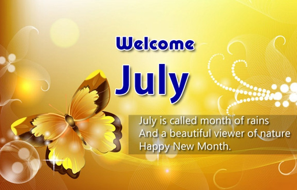 Welcome July Wishes Messages Quotes