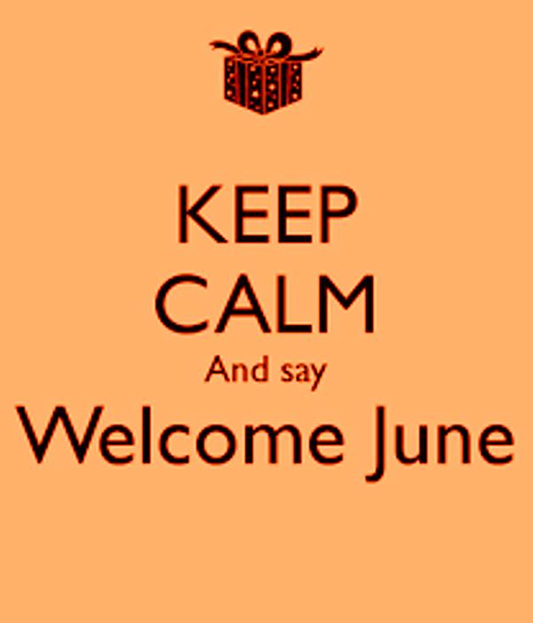 Welcome June Month