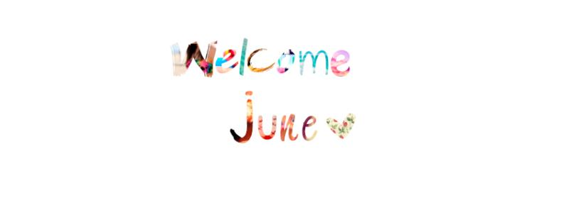 Welcome June Pictures Download
