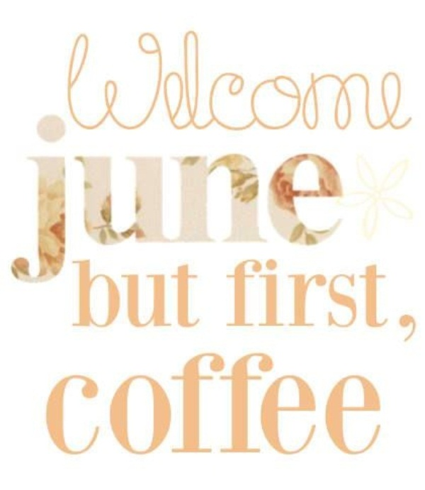 Welcome June Quotes and Poems