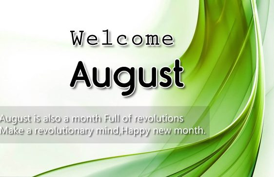 Free Welcome August Free Sayings