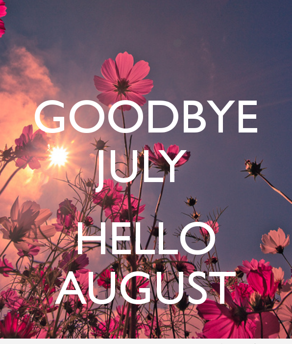 Good Bye July Hello August Online Image