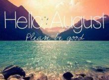 Good Bye July Hello August Wallpaper
