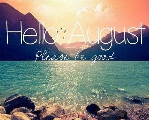 Good Bye July Hello August Wallpaper