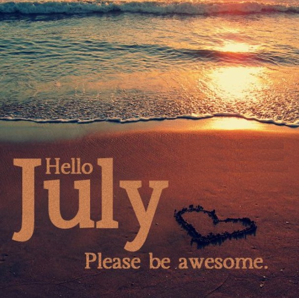 Hello July Quotes Pics