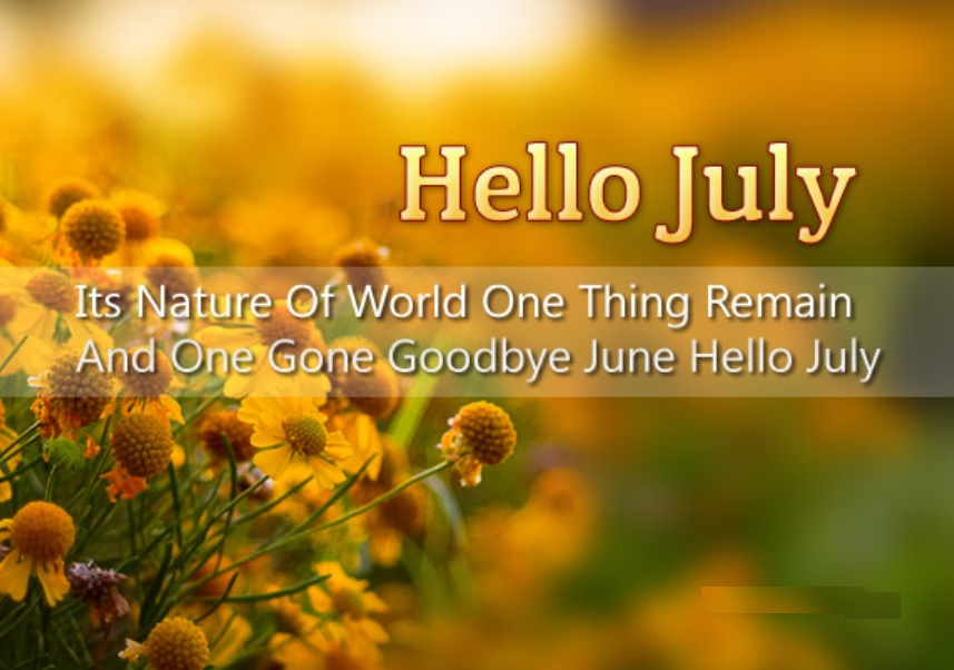 Hello July Quotes Pictures Download