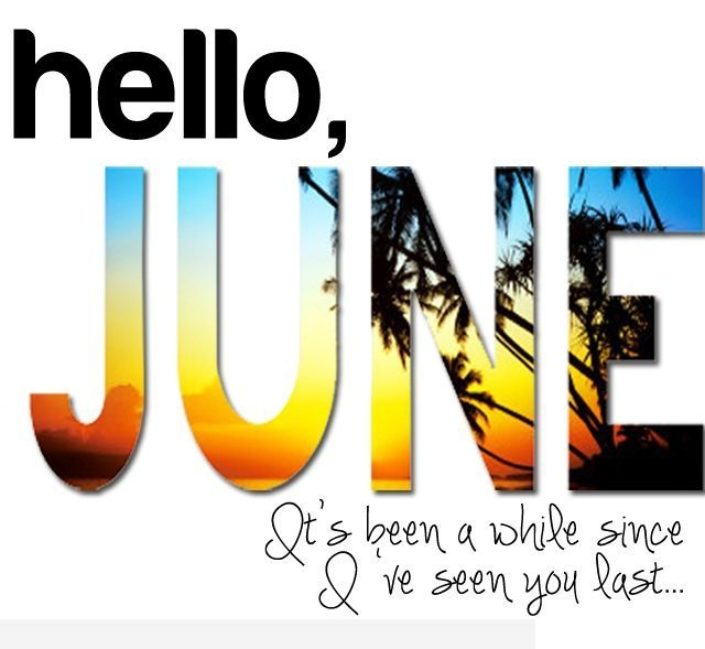 Hello June Quotes Tumblr