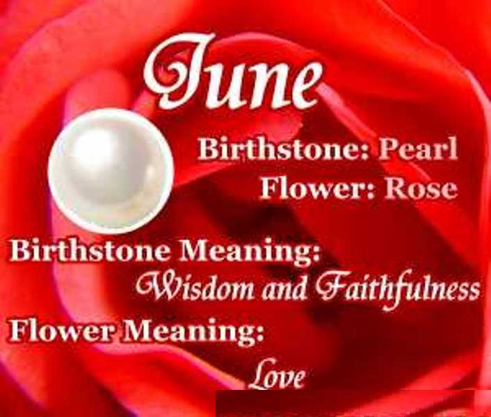 June Baby Birthstone, Flower, Meaning