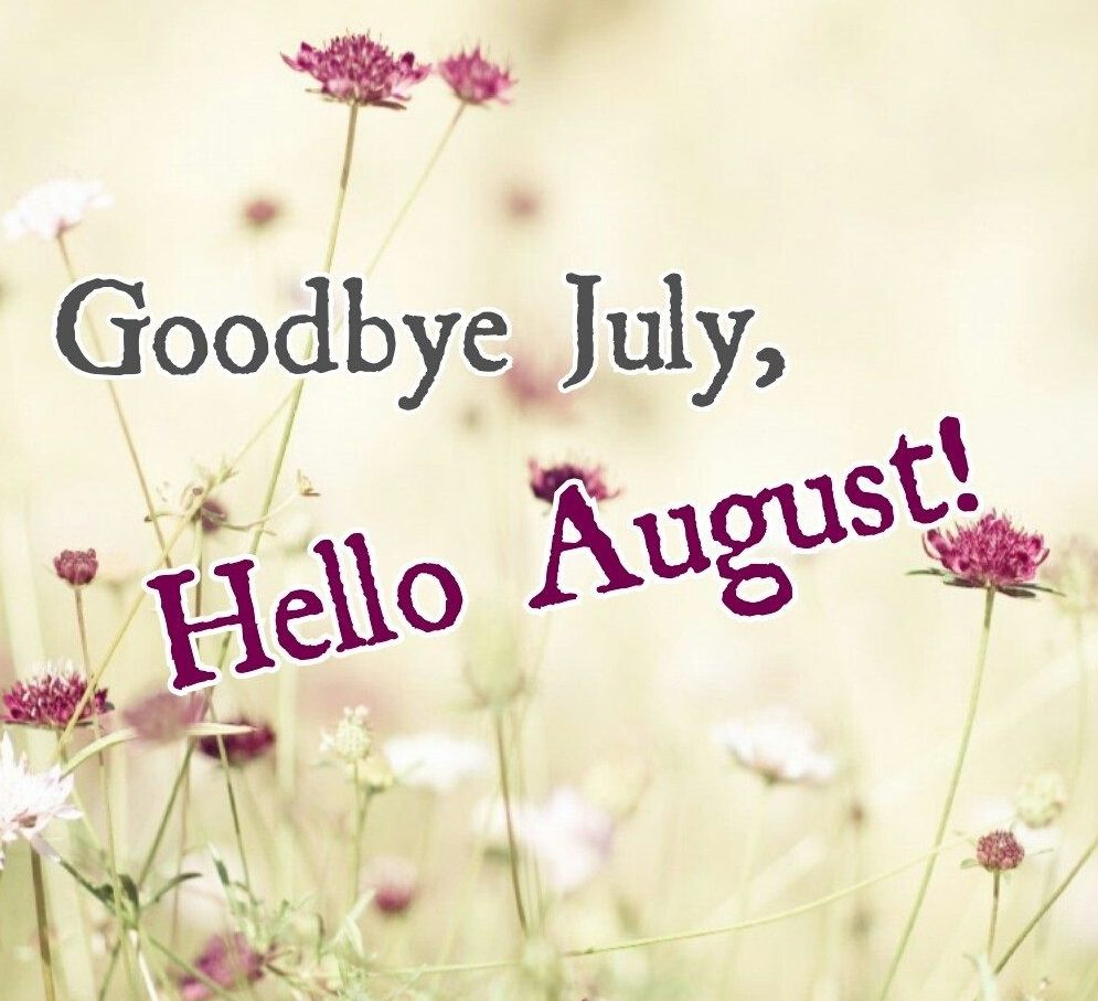 Save Good Bye July Hello August Chart