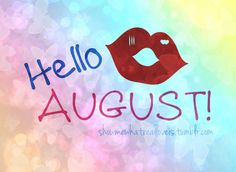 Hello August Love Photos