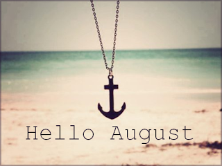 Hello August Motivational Quotes