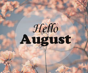 Hello August Photos for Facebook
