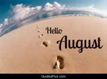 Hello August Pictures Quotes