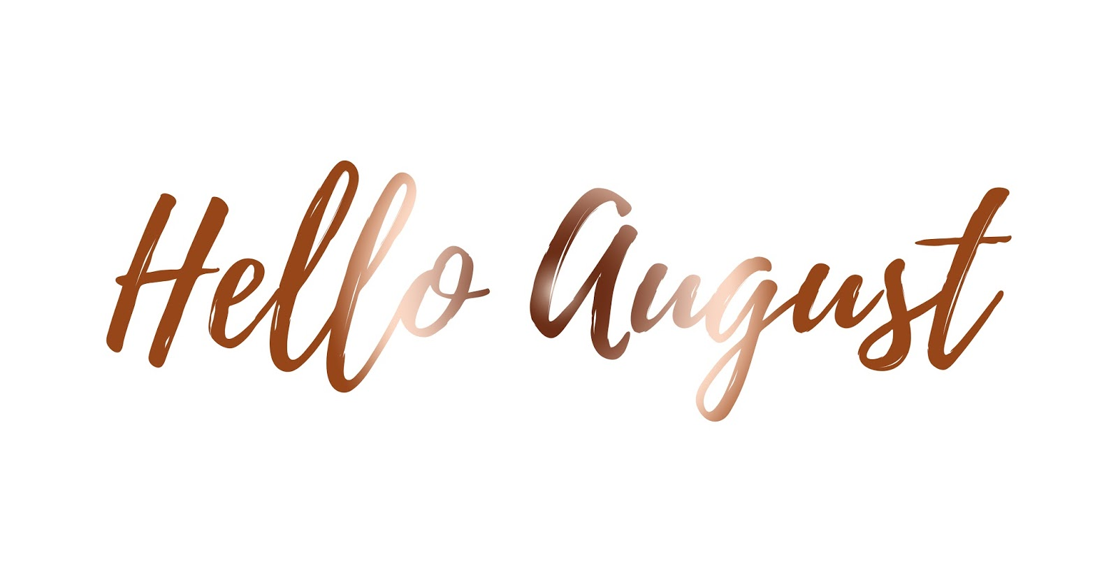 Hello August Pictures for Desktop