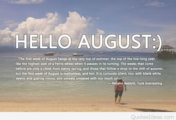Hello August Poem Quotes With Images