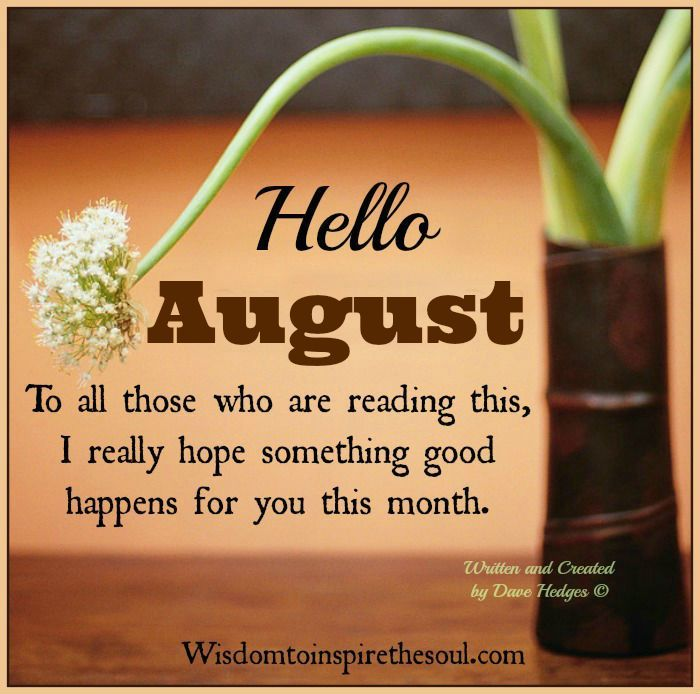Hello August Quotes Inspirational