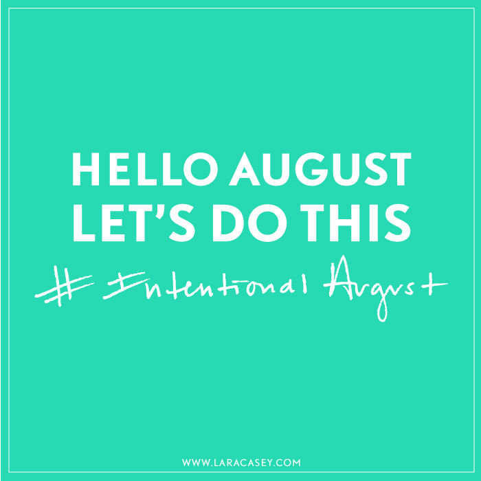 Hello August Quotes Positive
