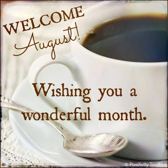 Welcome August Quotes Wishes