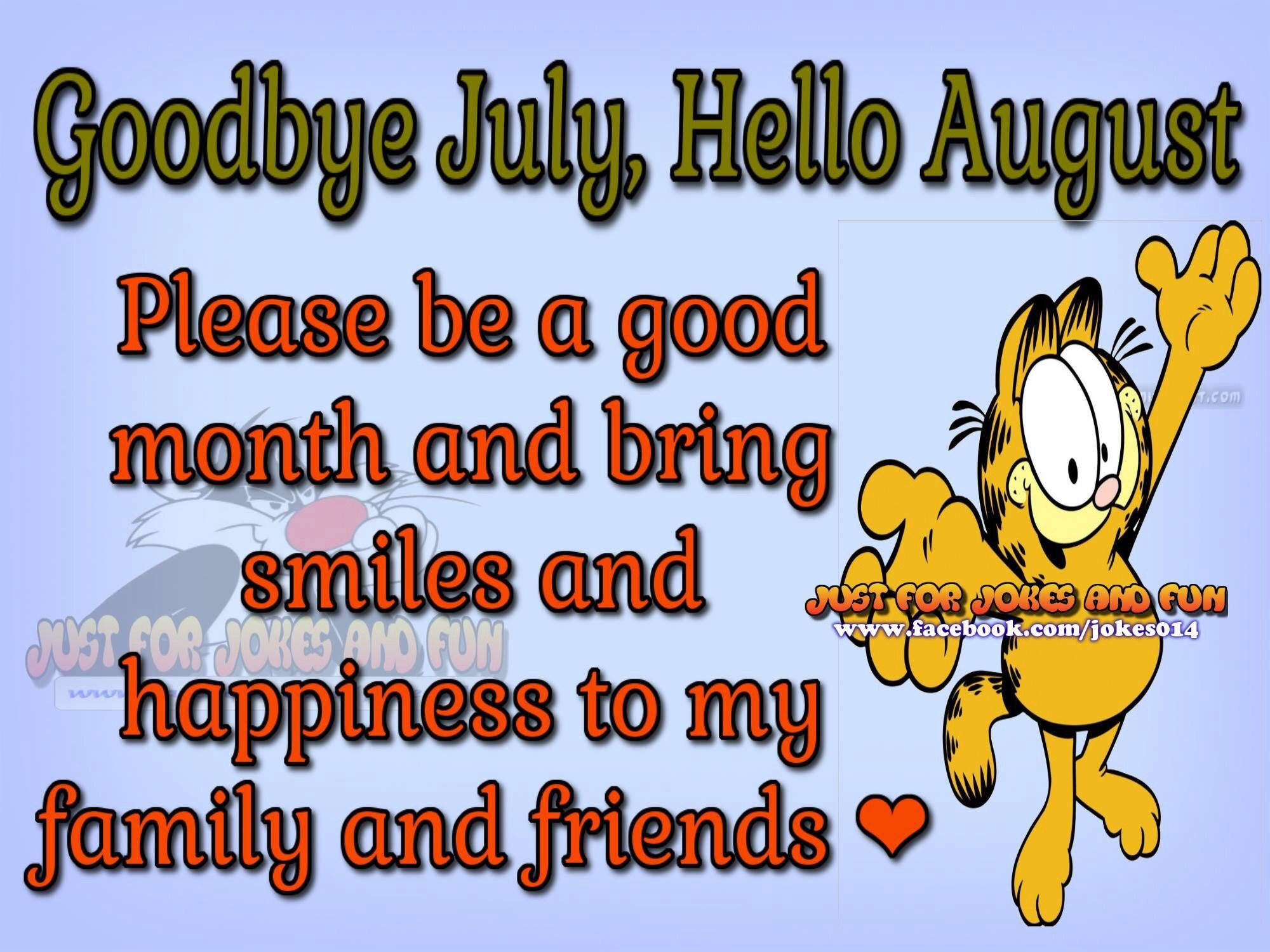 Goodbye July Hello August Images Pictures