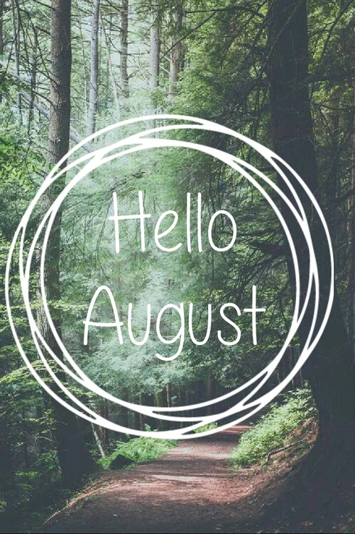 Hello August Tumblr Pictures