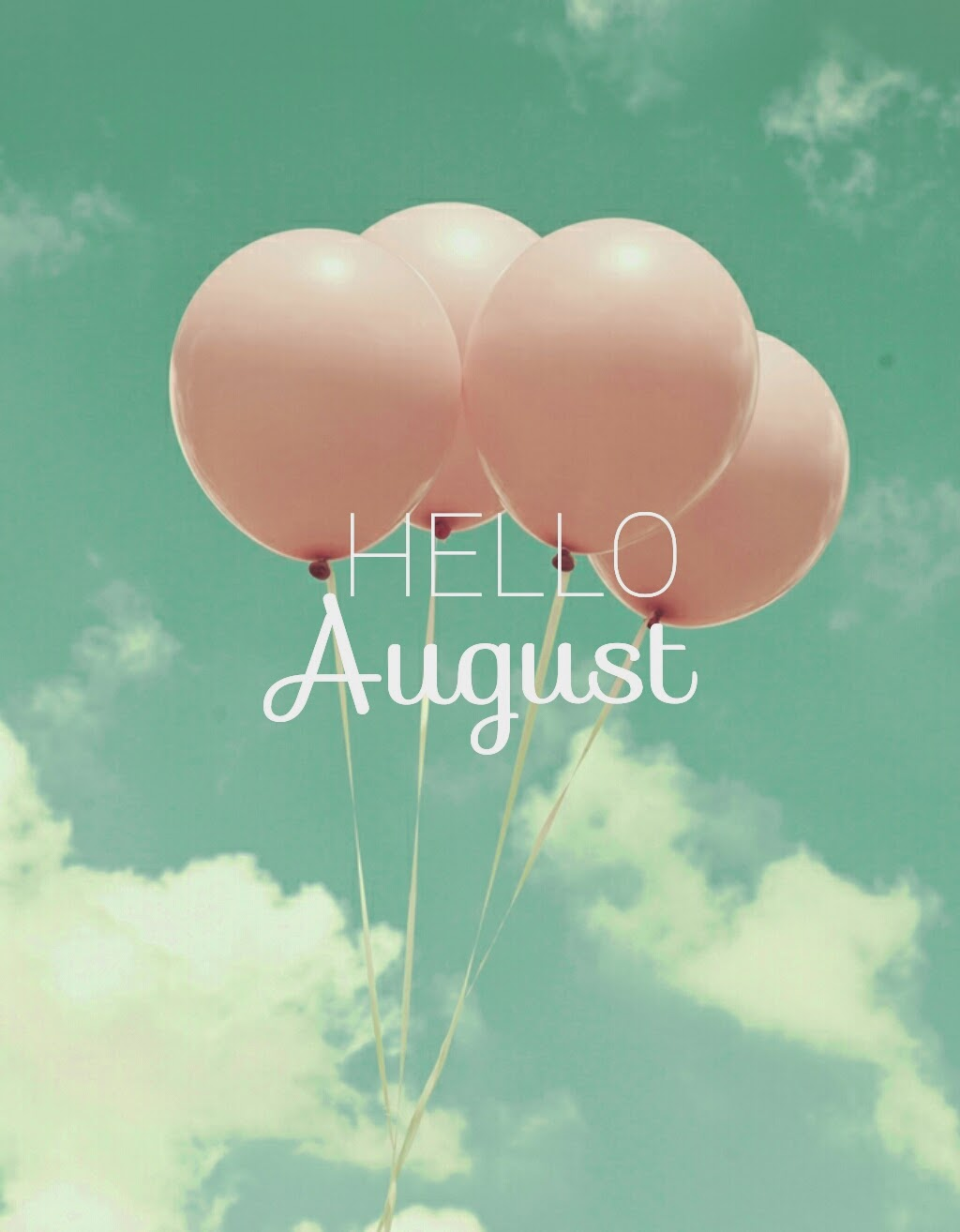 Hello August Tumblr Wallpapers