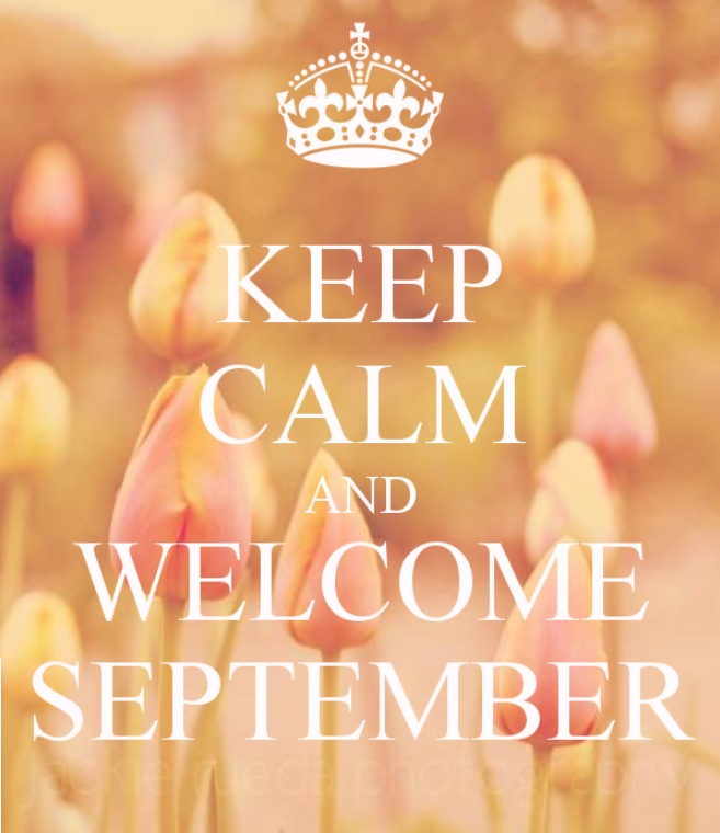 Keep Calm and Welcome September Quotes Pictures