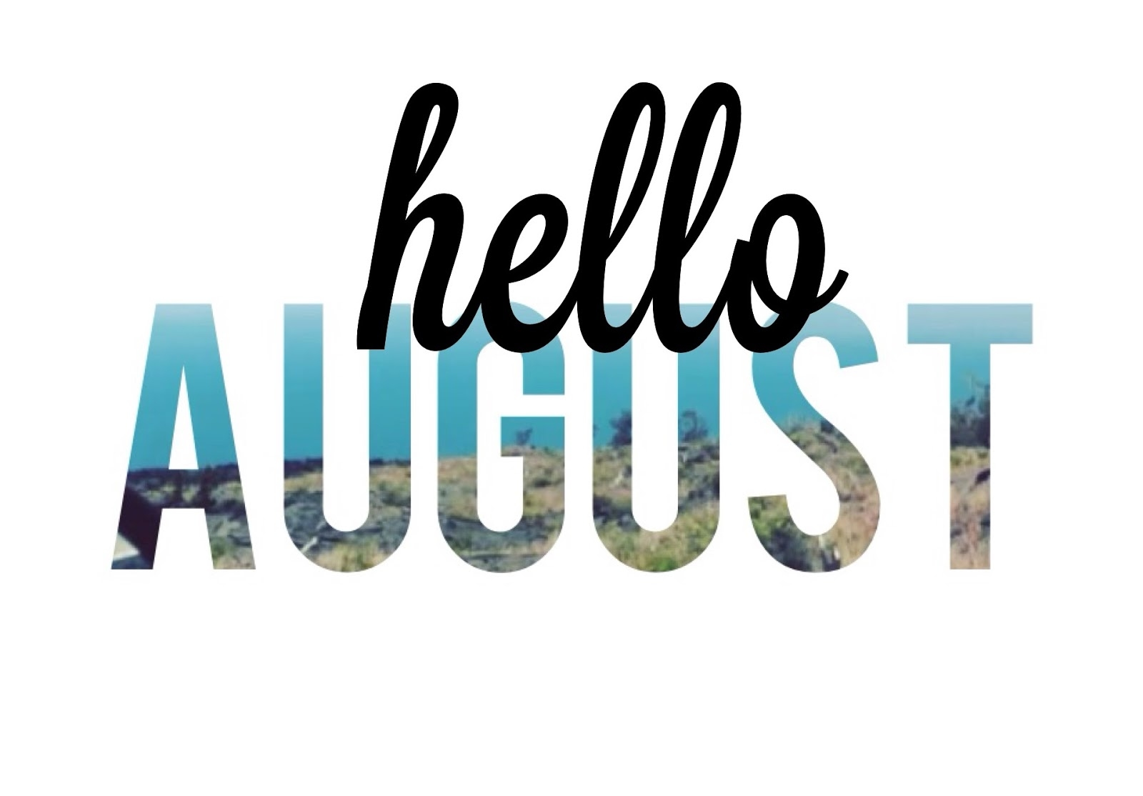 Pictures Hello August Sayings Cards