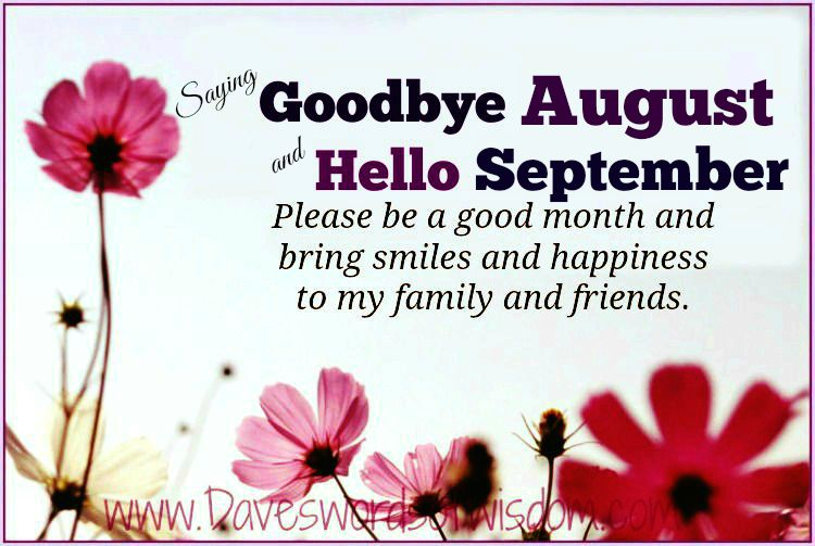 Goodbye August Hello September Images Quotes