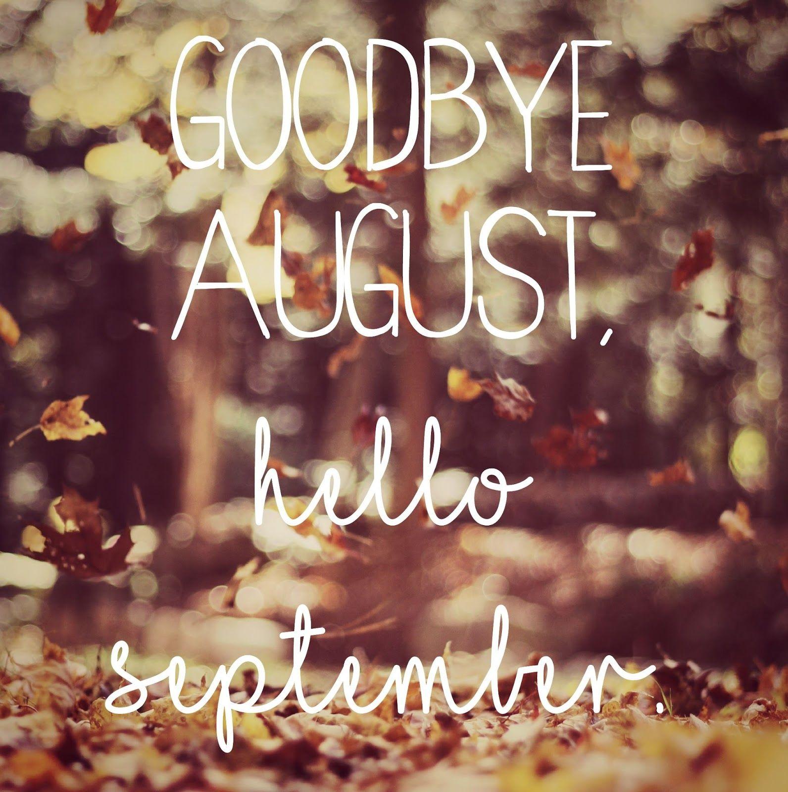 Goodbye August Hello September Images