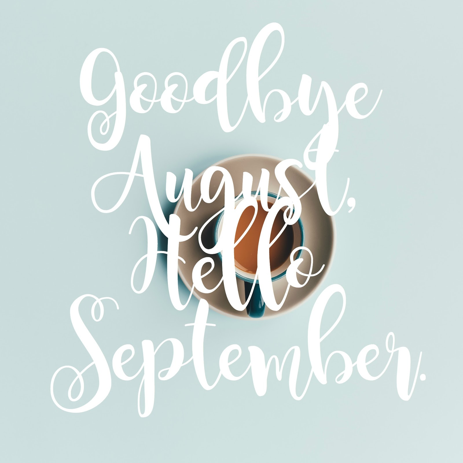 Goodbye August Hello September Photos Printable