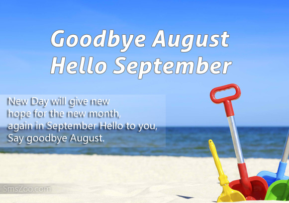 Goodbye August Hello September Photos Quotes