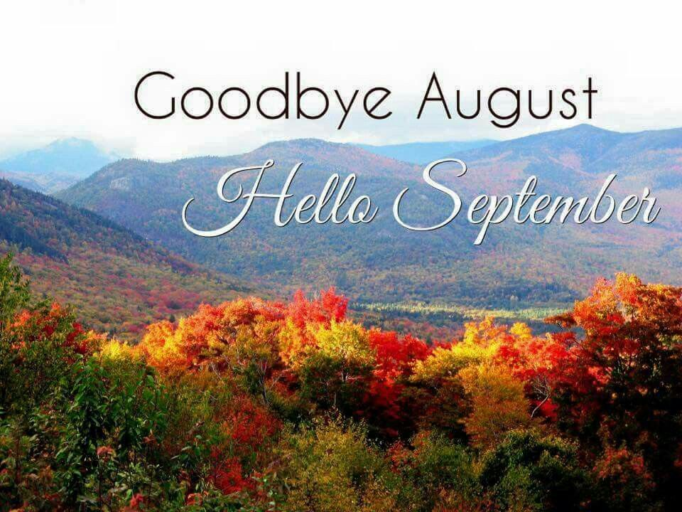 Goodbye August Hello September Photos Tumblr