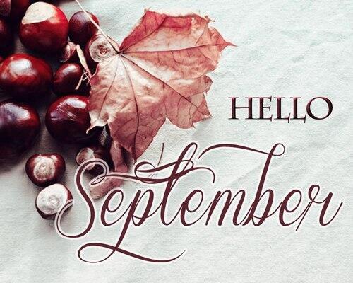 Goodbye August Hello September Pics Free