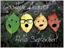 Goodbye August Hello September Quotes Autumn