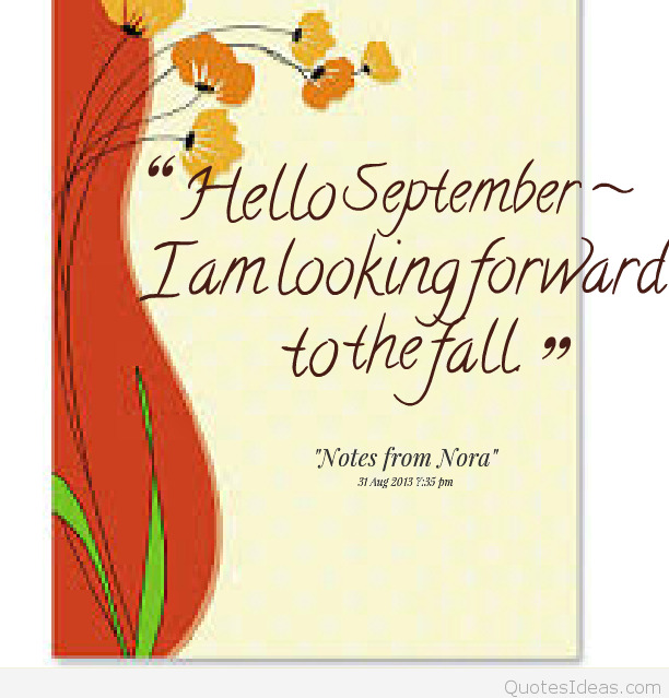 Goodbye August Hello September Quotes Pictures