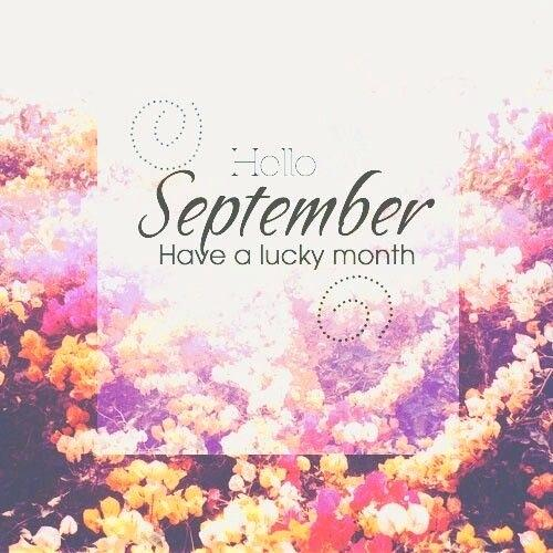 Goodbye August Hello September Wallpaper Have a Lucky Month