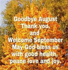 Goodbye August Hello September Wallpaper Quotes