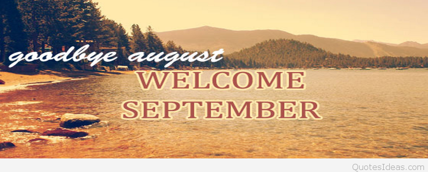 Goodbye August Hello September Wallpaper