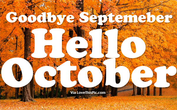Goodbye September Hello October Images HD