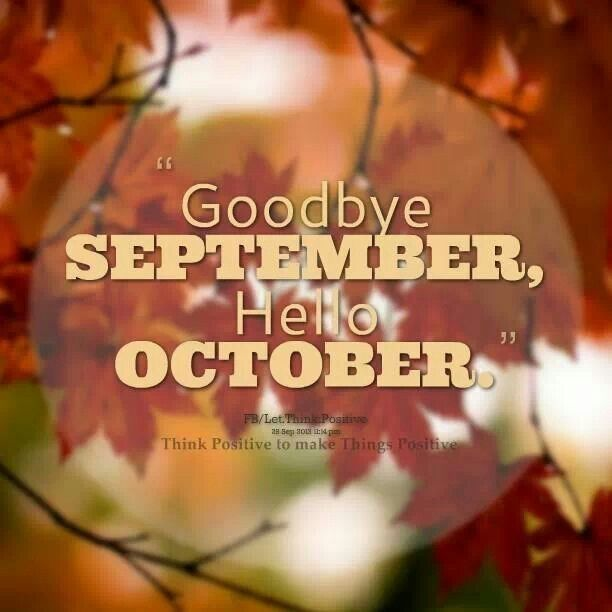Goodbye September Hello October Images and Quotes