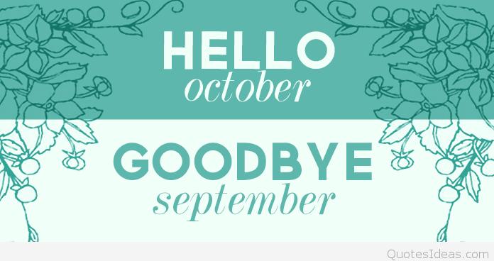Goodbye September Welcome October Images